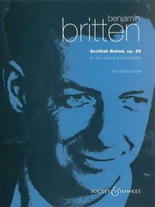 Scottish Ballad Op. 26. 2 Pianos BRITTEN Partition laflutedepan