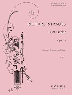 Richard Strauss - 5 Lieder Opus 15. Voix Moyenne - Partition - di-arezzo.fr