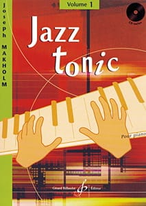 Joseph Makholm - Jazz Tonic Volume 1 - Sheet Music - di-arezzo.com