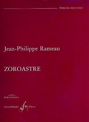 Zoroastre - RAMEAU - Partition - Opéras - laflutedepan.com