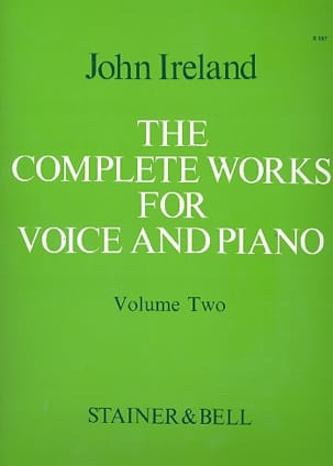 John Ireland - The Complete Works For Voice And Piano Volume 2 - Partition - di-arezzo.fr