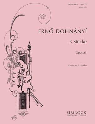 Dohnanyi - 3 Pièces Op. 23 - Partition - di-arezzo.fr