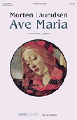 Morten Lauridsen - Ave Maria - Partition - di-arezzo.fr