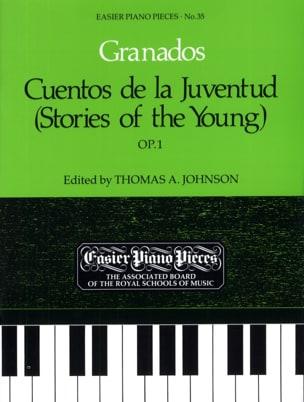 Cuentos de la Juventud Opus 1 GRANADOS Partition Piano - laflutedepan