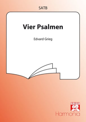 Edward Grieg - 4 Psalms - Opus 74 - Sheet Music - di-arezzo.com