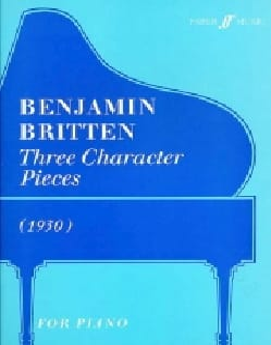 3 Character Pieces BRITTEN Partition Piano - laflutedepan