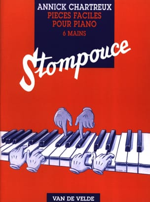 Annick Chartreux - Stompouce. 6 Hands - Sheet Music - di-arezzo.co.uk