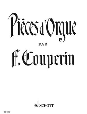 François Couperin - Organ pieces - Sheet Music - di-arezzo.com