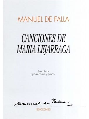 Manuel de Falla - Canciones de Maria Lejarraga - Partition - di-arezzo.fr