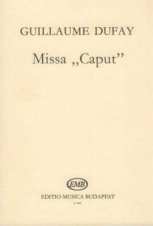 Missa Caput Dufay Partition Chœur - laflutedepan
