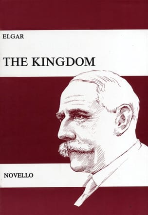 The Kingdom Op. 51 - ELGAR - Partition - Chœur - laflutedepan.com