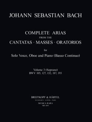 BACH - Complete arias from the cantatas, masses, oratorios Volume 3 - Partition - di-arezzo.fr