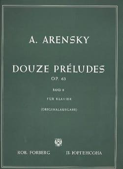 Anton Arensky - 12 Préludes Op. 63 Volume 2 - Partition - di-arezzo.fr