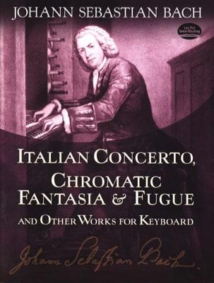 BACH - Concerto Italien, Fantaisie Chromatique et Fugue - Partition - di-arezzo.fr