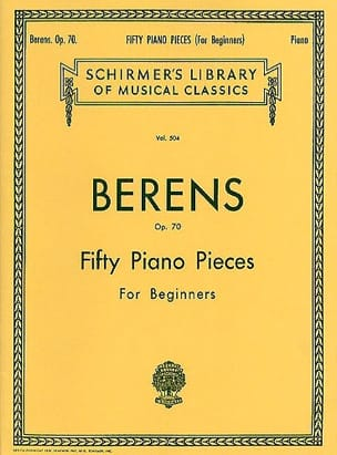 Berens - 50 Piano Pieces Op. 70 - Partition - di-arezzo.fr