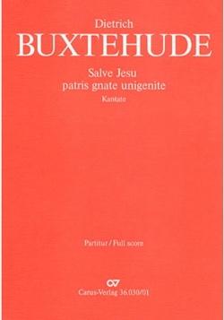Dietrich Buxtehude - Salve Jesu, patris gnate unigenite BUXWV 94 - Partition - di-arezzo.fr