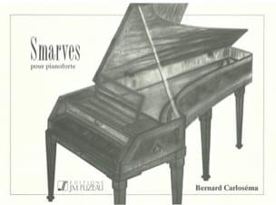 Smarves - Bernard Carloséma - Partition - Piano - laflutedepan.com