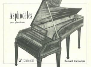 Asphodèles - Bernard Carloséma - Partition - Piano - laflutedepan.com