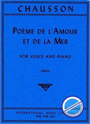 Ernest Chausson - Poème de L'amour et de la Mer. Voix Haute - Partition - di-arezzo.fr