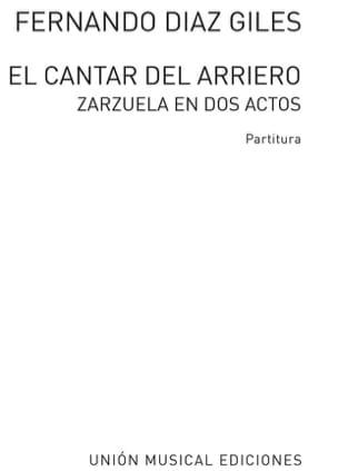 Giles Fernando Diaz - El Cantar Del Arriero - Partition - di-arezzo.fr