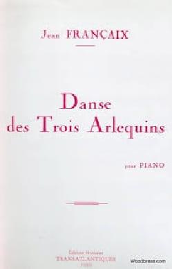 Jean Françaix - Danse des 3 Arlequins - Partition - di-arezzo.fr