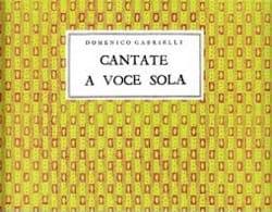 Domenico Gabrielli - Cantate A Voce Sola - Partition - di-arezzo.fr