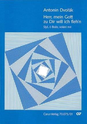Anton Dvorak - Herr, Mein Gott Zu Dir Will Ich Fleh'n Op. 99-6 - Partition - di-arezzo.fr