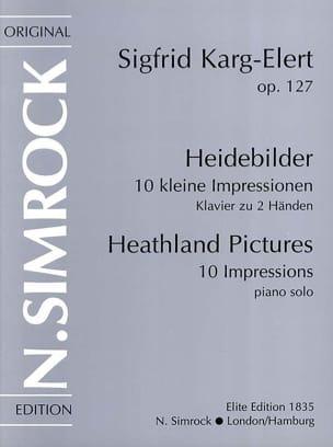 Heidebilder Op. 127 Sigfried Karg-Elert Partition Piano - laflutedepan