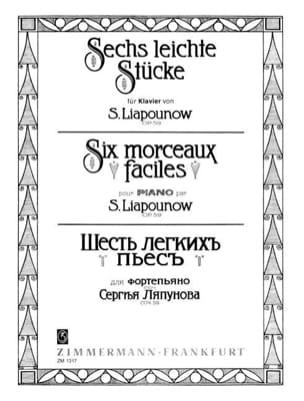 Sergej Liapounov - 6 Morceaux Faciles Op. 59 - Partition - di-arezzo.fr