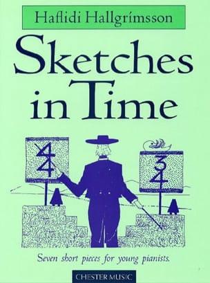 Hallgrimsson - Sketches In Time - Partition - di-arezzo.fr