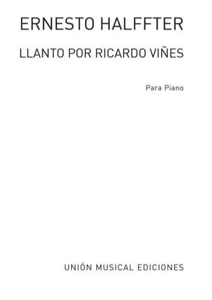 Llanto Por Ricardo Vines. Archive Ernesto Halffter laflutedepan