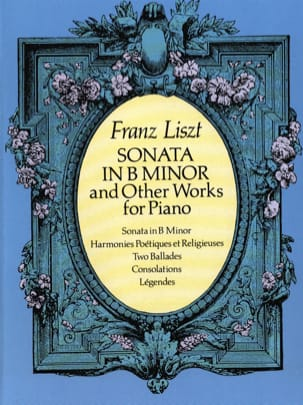 Franz Liszt - Sonata In B Minor And Other Works For Piano - Partition - di-arezzo.co.uk