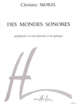 Christine Morel - Des Mondes Sonores - Partition - di-arezzo.fr