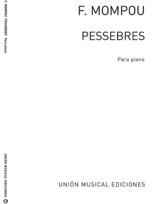 Pessebres - Federico Mompou - Partition - Piano - laflutedepan.com