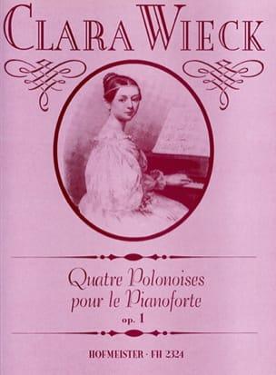 Clara Schumann-Wieck - 4 Polonaises Pour le Piano Forte Op. 1 - Partition - di-arezzo.fr