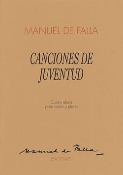 DE FALLA - Canciones de Juventud - Sheet Music - di-arezzo.co.uk