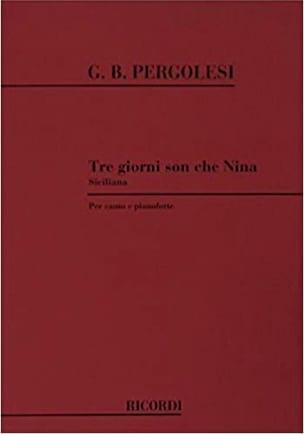 Giovanni Battista Pergolese - 3 Giorni son Che Nina - Partition - di-arezzo.fr