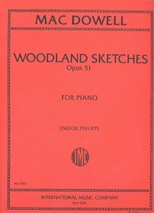 Woodland Sketches Op. 51 Edward MacDowell Partition laflutedepan