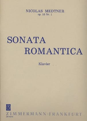Nicolai Medtner - Romantic Sonata Opus 53-1 - Sheet Music - di-arezzo.co.uk