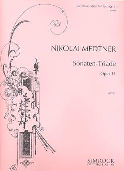 Sonaten-Triade Opus 11 Nicolai Medtner Partition Piano - laflutedepan