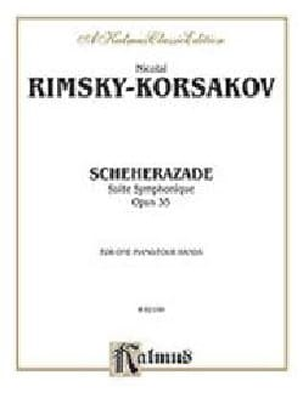Nicolai Rimsky-Korsakov - Scheherazade Opus 35. 4 Mains - Partition - di-arezzo.fr