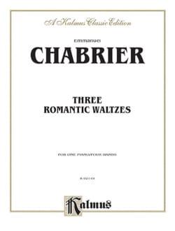 Emmanuel Chabrier - 3 Valses Romantiques. 4 Mains - Partition - di-arezzo.fr