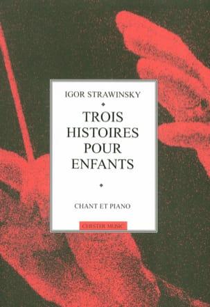 Igor Stravinski - 3 Histoires Pour Enfants. - Partition - di-arezzo.fr