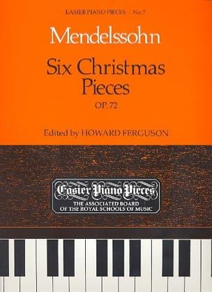 Félix MENDELSSOHN - 6 Christmas Pieces Op. 72 - Sheet Music - di-arezzo.com