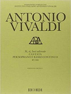 Antonio Vivaldi - Si, Si Luci Adorate RV 666 - Partition - di-arezzo.fr