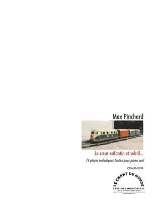 Le Coeur Enfantin et Subtil - Max Pinchard - laflutedepan.com
