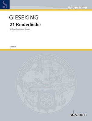 Walter Gieseking - 21 Kinderlieder - Partition - di-arezzo.fr