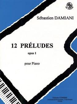 Sébastien Damiani - 12 Préludes Op. 1 - Partition - di-arezzo.fr