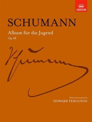SCHUMANN - Album Für Die Jugend Op. 68 - Partition - di-arezzo.fr
