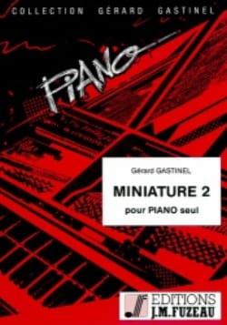 Gérard Gastinel - Miniature 2 - Partition - di-arezzo.fr